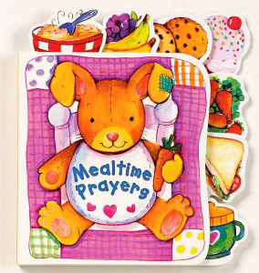 Mealtime Prayers: Thoughts and Readings for Mealtimes